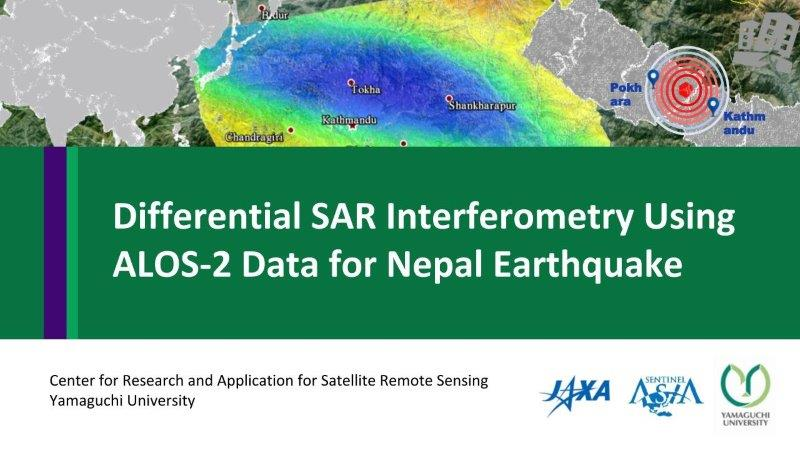 Differential SAR Interferometry Using ALOS-2 Data for Nepal Earthquake